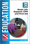 Divers Alert Network Basic Life Support CPR and First Aid Course with Cozumel Dive Academy